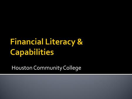 Houston Community College.  Over 70, 000 students  31% Hispanic; 29% African-American; 18% White; 10% Asian; and 13% international  6 Colleges, 22.