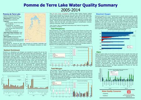 Pomme de Terre Lake Water Quality Summary Pomme de Terre Lake Water Quality Summary 2005-2014 US Army Corps of Engineers Environmental Resources Section.