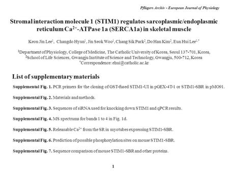 List of supplementary materials Supplemental Fig. 1. PCR primers for the cloning of GST-fused STIM1-UI in pGEX-4T-1 or STIM1-SBR in pMO91. Supplemental.