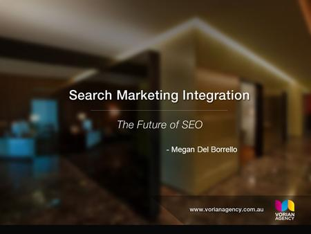 - Megan Del Borrello. The days of SEO as a separate discipline are over What we were doing 5 years ago has no effect or if any – a harmful effect It's.