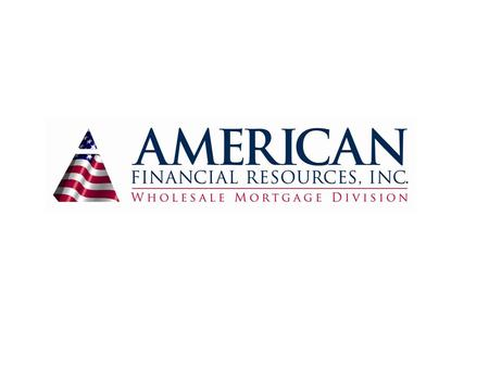 AFR Wholesale, a division of American Financial Resources, Inc. Nationwide wholesale residential mortgage lender Headquartered in Parsippany, NJ. – Corporate.