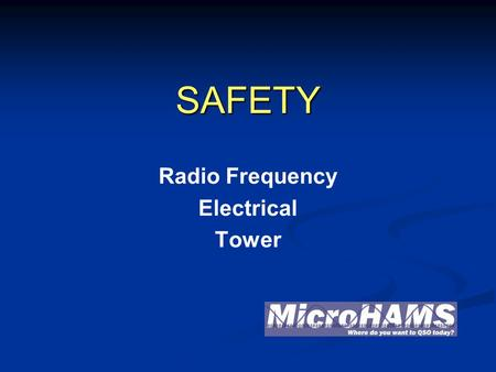 SAFETY Radio Frequency Electrical Tower. Common sense! Hot! Don't touch!