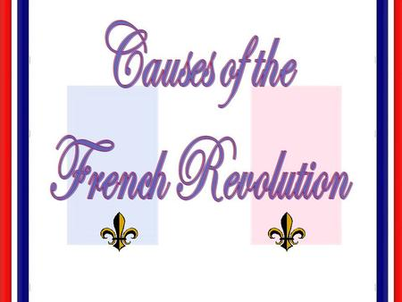 Overview of the French Revolution It was the best of times, it was the worst of times, it was the age of wisdom, it was the age of foolishness, it was.