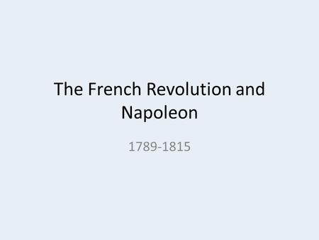 "The French Revolution and Napoleon 1789-1815. OA #1 What do the phrases ""social system"" and ""political system"" mean?"