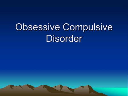 Obsessive Compulsive Disorder ocd Essay Essays and Term Papers