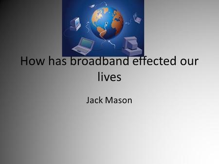 how internet affect our lives