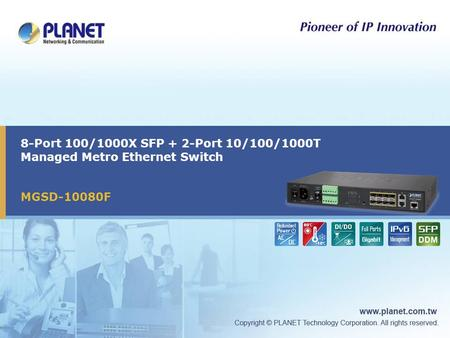 8-Port 100/1000X SFP + 2-Port 10/100/1000T Managed Metro Ethernet Switch MGSD-10080F.