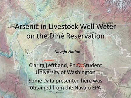 Arsenic in Livestock Well Water on the Diné Reservation