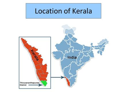 Location of Kerala. Main Attractions Include Beaches Backwater Boat Tours Nature Reserves India has a consumer class of 300mill, roughly the population.