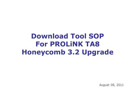 For PROLiNK TA8 Honeycomb 3.2 Upgrade