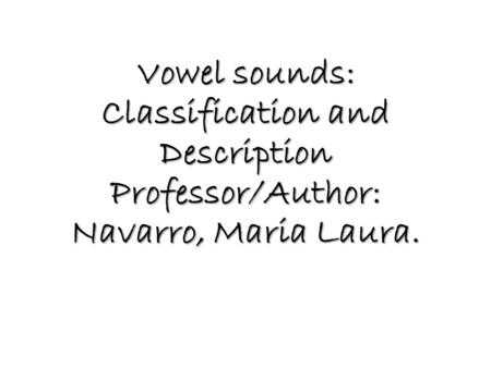 Revision: What are pure vowel sounds?