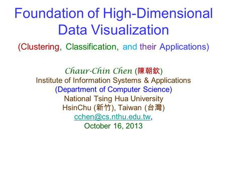 Foundation of High-Dimensional Data Visualization