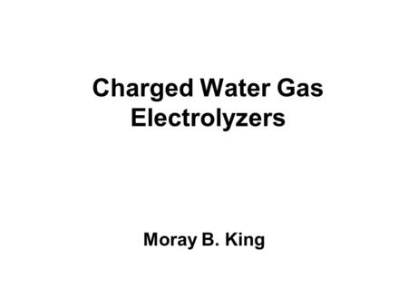 Charged Water Gas Electrolyzers