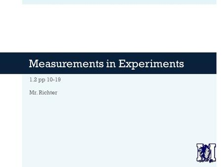 Measurements in Experiments