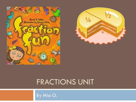 Fractions Unit By Miss O..