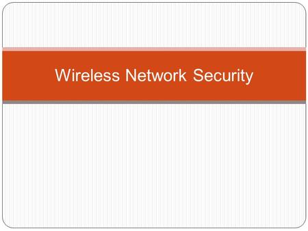 Wireless Network Security. Access Networks Core Networks The Current Internet: Connectivity and Processing Transit Net Private Peering NAP Public Peering.