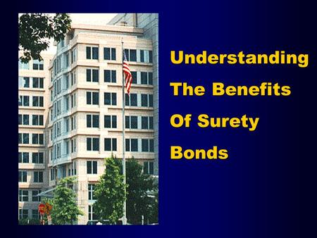 Understanding The Benefits Of Surety Bonds. What is Surety Bonding? Surety ObligeePrincipal.