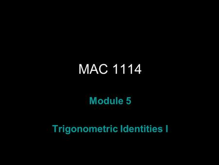 Trigonometric Identities I