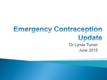 Emergency Contraception Update