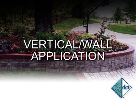 VERTICAL/WALL APPLICATION. PRIMING YOUR WALL PRIMER: MAY BE APPLIED DIRECTLY OVER DRYWALL, MASONRY, CONCRETE, CONCRETE BLOCK, OR ICF/STYROFOAM SUBSTRATES.