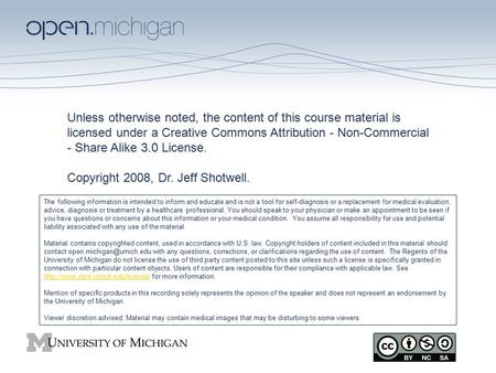 Unless otherwise noted, the content of this course material is licensed under a Creative Commons Attribution - Non-Commercial - Share Alike 3.0 License.
