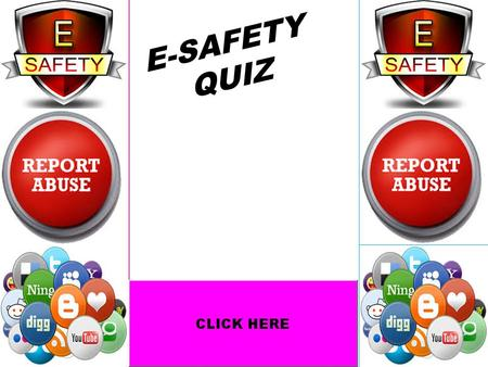 E-SAFETY QUIZ.