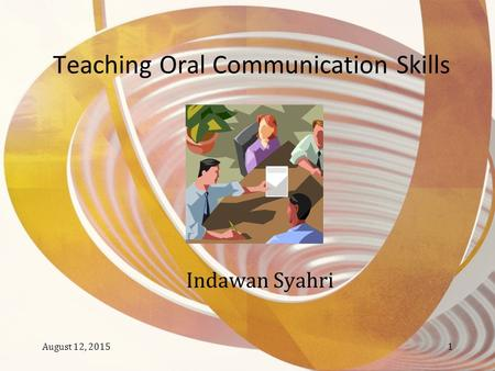 Teaching Oral Communication Skills