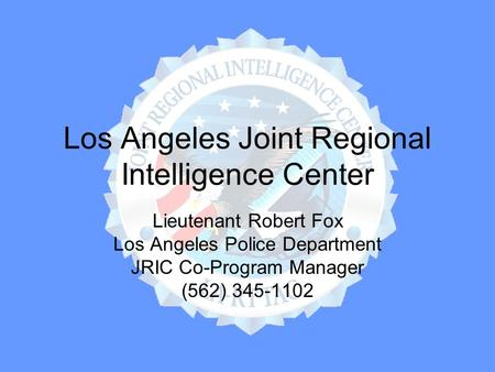 Los Angeles Joint Regional Intelligence Center