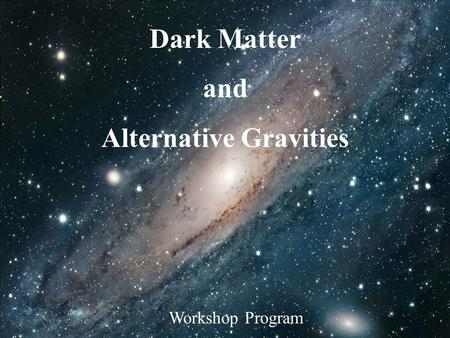 Refining the free function of MOND Workshop Program Dark Matter and Alternative Gravities.