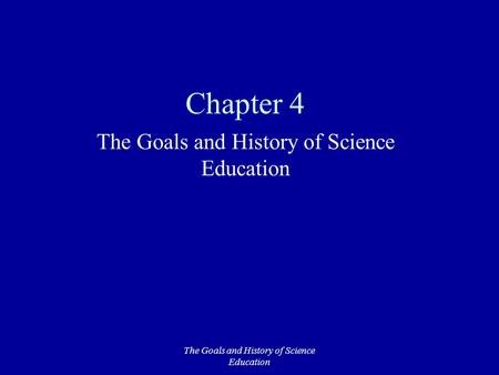 The goals of education through history