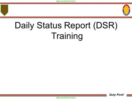 Daily Status Report (DSR)