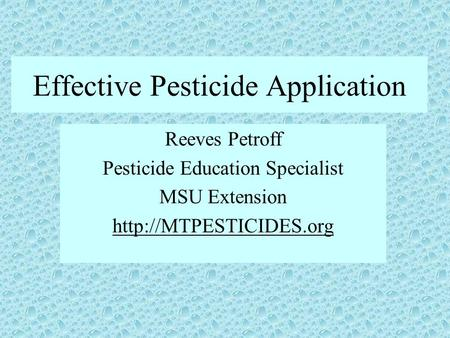 Effective Pesticide Application