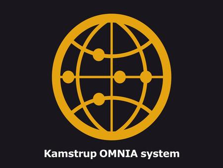 Kamstrup OMNIA system. Introduction About Kamstrup Kamstrup OMNIA smart grid platform RF pilot in Turkey.