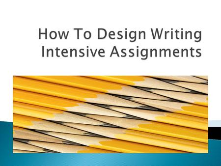 The purpose of this workshop is to introduce faculty members to some of the foundation issues associated with designing assignments for writing intensive.