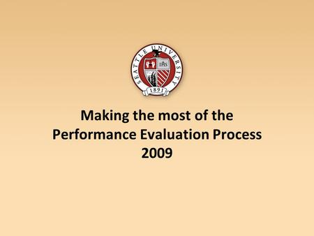 Making the most of the Performance Evaluation Process 2009.