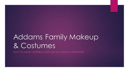 Addams Family Makeup & Costumes