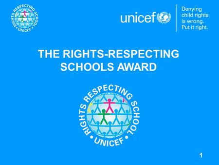 1 THE RIGHTS-RESPECTING SCHOOLS AWARD. 2 What is a rights respecting school? A Rights Respecting School has the values of the Convention on the Rights.