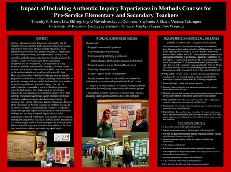 Impact of Including Authentic Inquiry Experiences in Methods Courses for Pre-Service Elementary and Secondary Teachers Timothy F. Slater, Lisa Elfring,