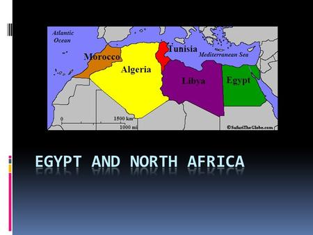 Egypt and North Africa.