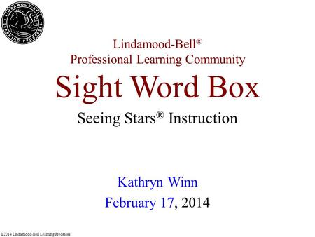 Lindamood-Bell® Professional Learning Community Sight Word Box