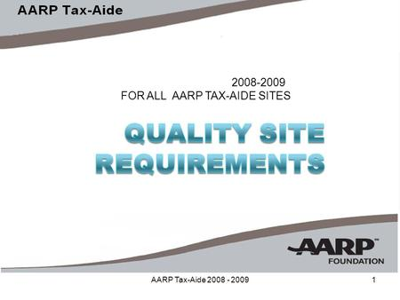 AARP Tax-Aide 2008 - 20091 2008-2009 FOR ALL AARP TAX-AIDE SITES.