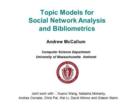 <strong>Topic</strong> Models for Social <strong>Network</strong> Analysis and Bibliometrics