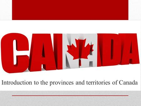 Introduction to the provinces and territories of Canada