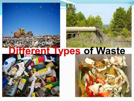 What is waste? Waste is anything that is no longer wanted or required by someone.