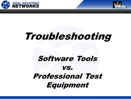 Troubleshooting Software Tools vs. Professional Test Equipment.
