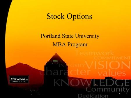 Stock Options Portland State University MBA Program.