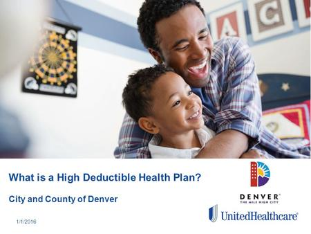 What is a High Deductible Health Plan? City and County of Denver