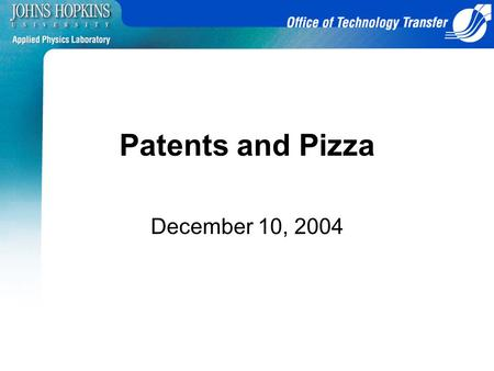 1 Patents and Pizza December 10, 2004. 2 Agenda Introduction – Norma Lee Todd CD Business Card – Norma Lee Todd New Staff in Office of Patent Counsel.
