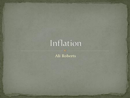 Ali Roberts. Inflation is when the value of money decreases, but the value of goods increases. One cause of inflation is too much money being made.