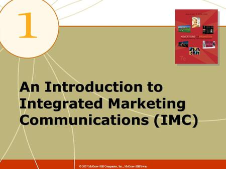 An Introduction to Integrated Marketing Communications (IMC)